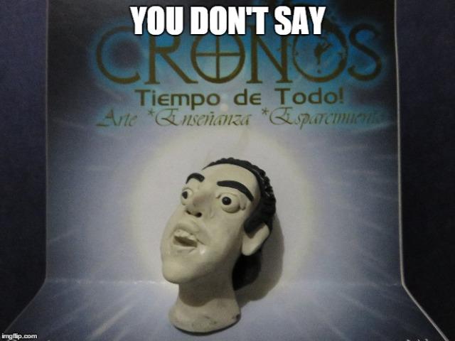Memes Aldo Rodrigo Sanchez Tovar CRONOS Tiempo de Todo Monterrey Plastilina Modeling Clay (2)