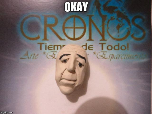 Memes Aldo Rodrigo Sanchez Tovar CRONOS Tiempo de Todo Monterrey Plastilina Modeling Clay (3)